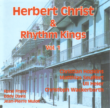 Herbert Christ and Rhythm Kings Vol. 1