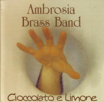 Ambrosia Brass Band – Cioccolato e Limone