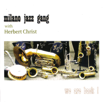 Milano Jazz Gang with Herbert Christ