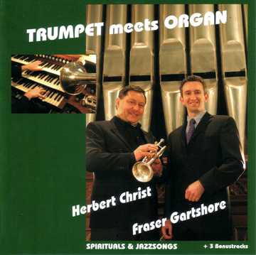 Trumpet meets Organ – Die CD